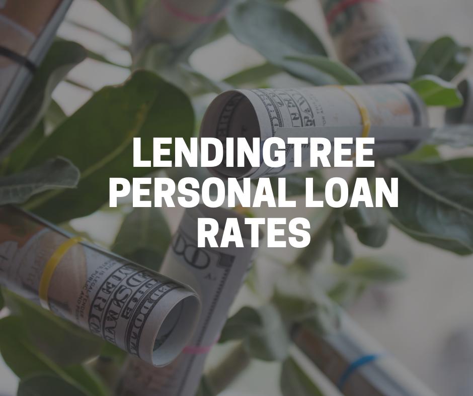 LendingTree personal loan rates